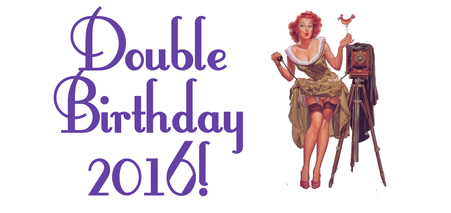 Double Birthday 2016!