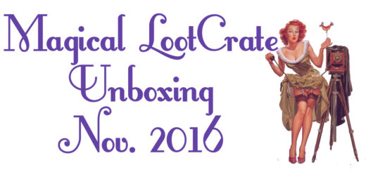 Magical LootCrate Unboxing November 2016